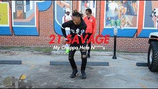 21 Savage My Choppa Hate N s NRG.mp3