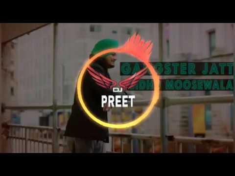 🎶Gangster jatt 🎶【Dhol Mix】- Sidhu Moosewala | Dj Preet | Latest Punjabi Remix Song
