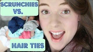 Scrunchies Vs. Hair ties