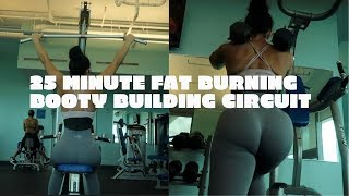 25 MINUTE FAT BURNING BOOTY BUILDING CIRCUIT