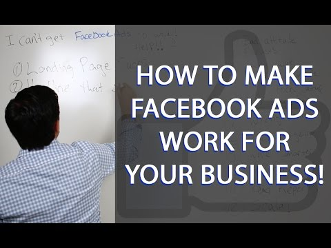 Facebook Advertising Strategy - How to Make Facebook Ads Work for Your Business