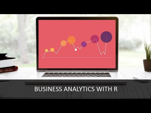 Business Analytics With R | Data Analytics with R | Analytics with R | Programming with R | Edureka