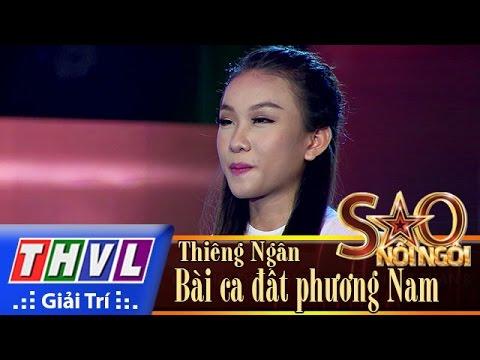 THVL | Sao nối ngôi - Tập 9: Bài ca đất phương Nam - Phạm Thiêng Ngân