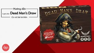 Board Games Việt - Hướng dẫn chơi board game Dead Man