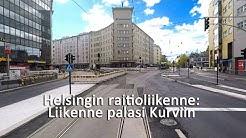 Helsingin raitioliikenne: Liikenne palasi Kurviin