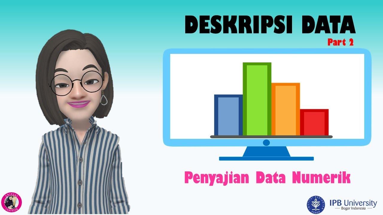 Metode Statistika | Statistika Deskriptif | Part 2 | Penyajian Data Numerik