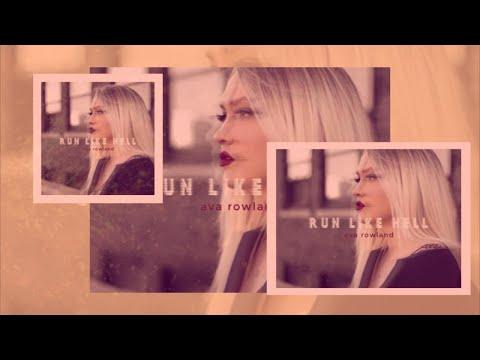 Ava Rowland - Run Like Hell (Official Lyric Video)