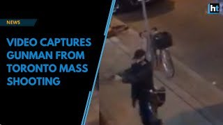 Video captures gunman from Toronto mass shooting