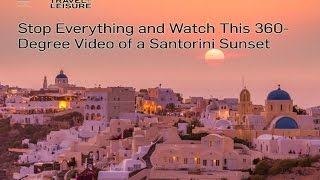Sunset of Oia Santorini 360 video(Experience Greece, Travel & Leisure, Santorini., 2016-04-15T19:54:02.000Z)