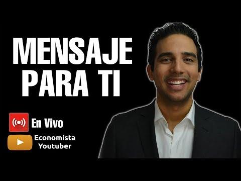 🔴MENSAJE PARA TI - YouTube Live con mis SUSCRIPTORES - El Economista YouTuber