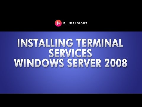 Windows Server 2008 - Installing Terminal Services