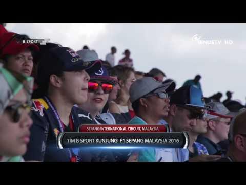 B SPORT - Kunjungan ke F1 Sepang Malaysia 2016