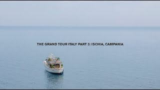 Ischia Travel Guide: The Grand Tour Italy