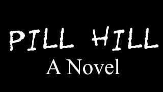 Pill Hill Promo #3