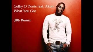 Colby O Donis Feat. Akon - What you got (dBb Remix)