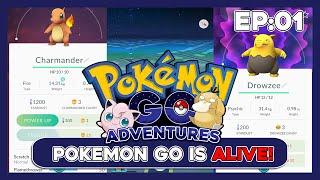 Pokemon GO Is ALIVE - Ep. 1