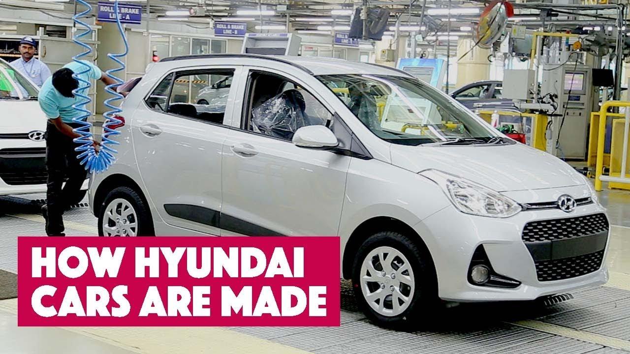 How Hyundai Cars Are Made: Hyundaiu0027s Chennai Plant