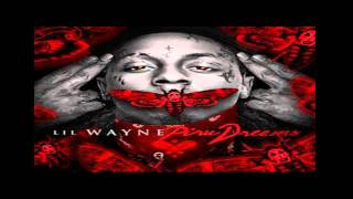 Lil Wayne - All That Lady Ft. Game Big Sean Fabolous Jeremih - Piru Dreams  Mixtape