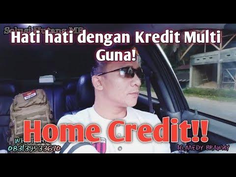 Hati Hati Dengan Kredit Multi Guna Home Credit!!Bunganya 100% Dan Penagihannya Meresahkan Nasabah