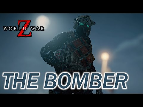"""The Bomber"" - New Zombie In World War Z Update (WWZ DLC)"