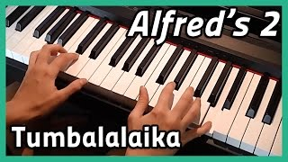 ♪ Tumbalalaika ♪ | Piano | Alfred's 2
