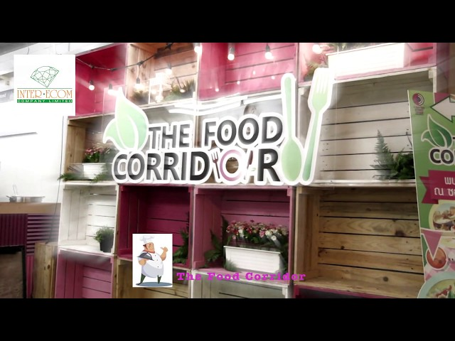 The Food Corridor | Centerpoint | Bangkok |InterEcom