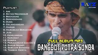 Download Lagu Full Album MP3 Dangdut Putra Sunda   Musik Penyemangat Kerja mp3