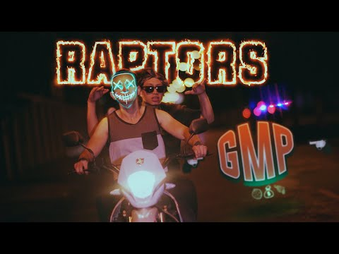 GMP - Raptors (Prod. By Dj Ruso)