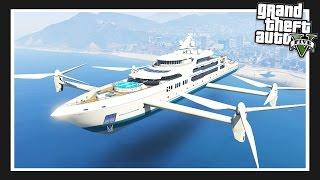 GTA 5 Mods Showcase : SUPER FLYING YACHT!!