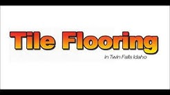 Tile Flooring in Twin Falls Idaho