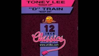 Toney Lee - Reach Up (Mastermix)