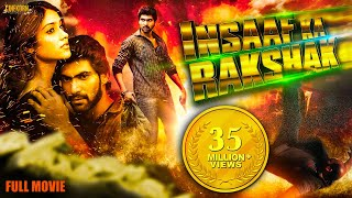 Insaaf Ka Rakshak (2019) | Nenu Naa Rakshasi | New Released Full Hindi Dubbed Movie | Rana Daggubati