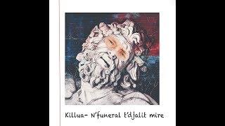 Killua - N'funeral t'djalit mire (Diss Sir-A)