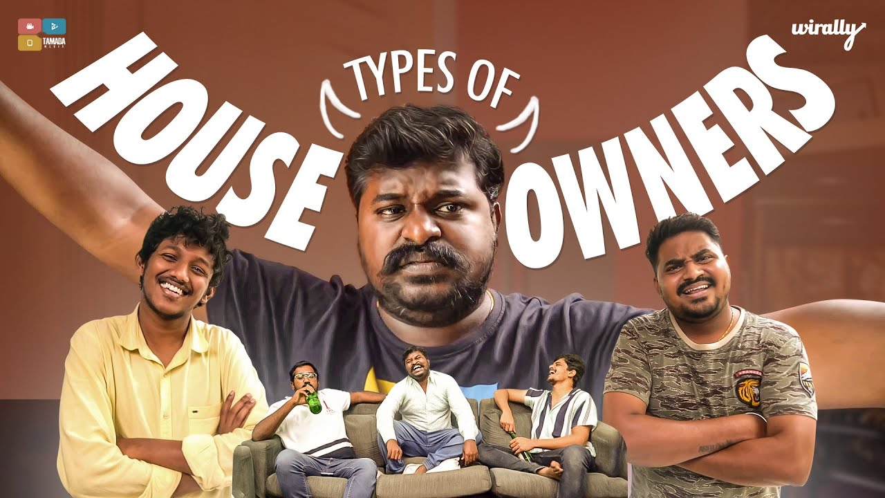 Types of House Owners    Wirally Originals    Tamada Media