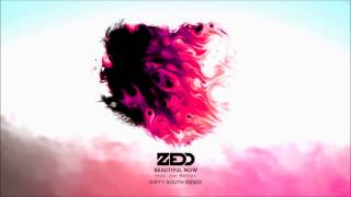 Zedd - Beautiful Now (feat Jon Bellion) Dirty South Remix