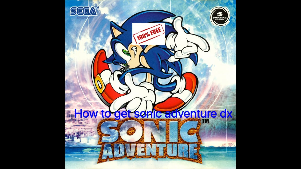 sonic adventure dx pc download full version free