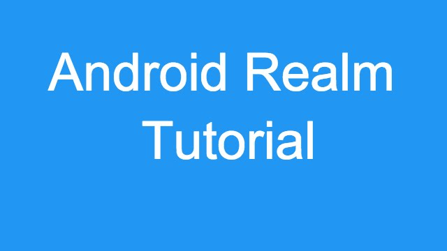 realm android tutorial