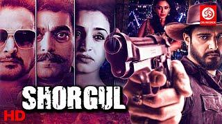 Shorgul Full Hindi Movie {HD} Jimmy Shergill | Ashutosh Rana | Suha Gezen | Bollywood Hindi Movies