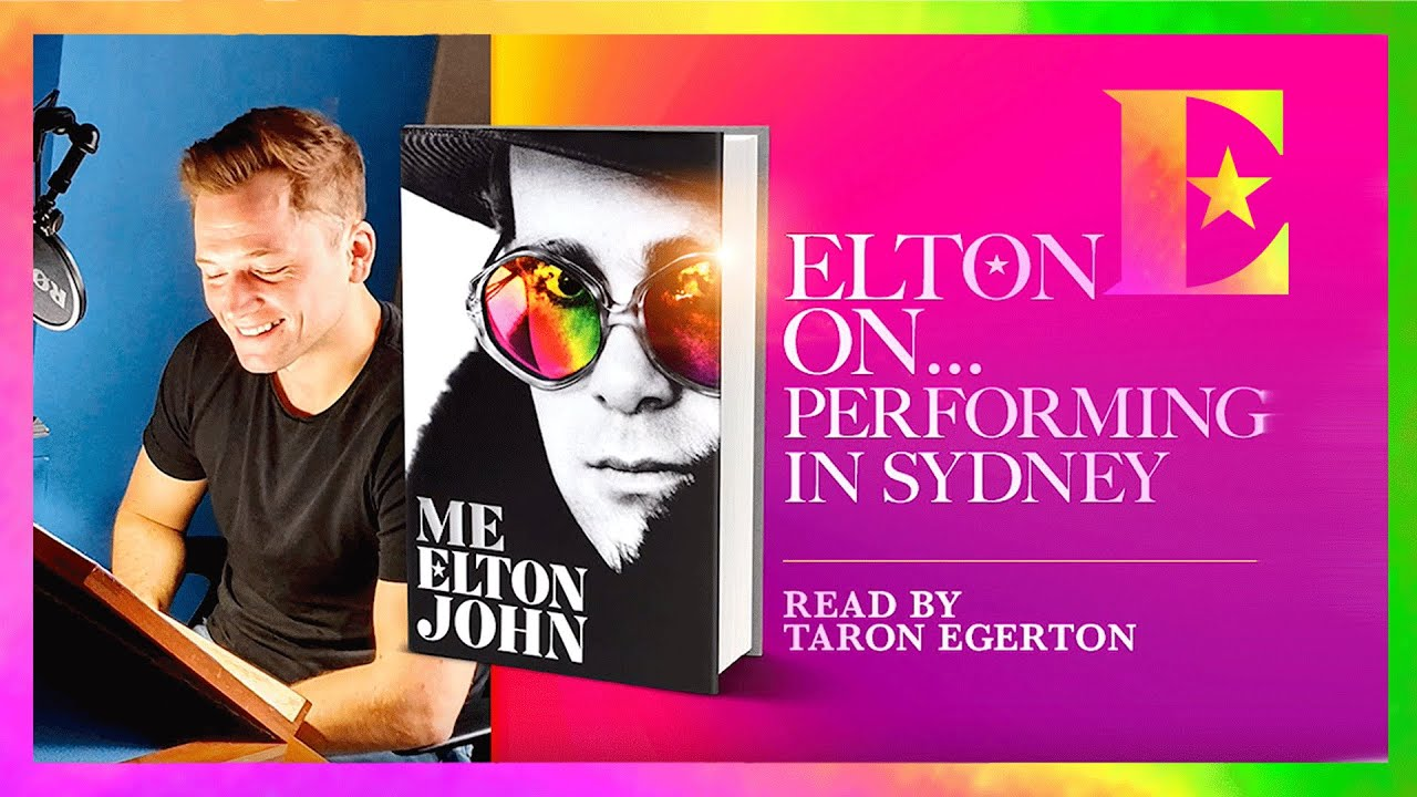 Elton John on Sydney — 'Me' Book Extract