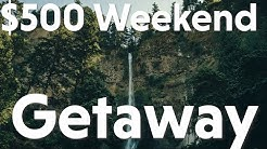 $500 Weekend Getaway - Trip Review