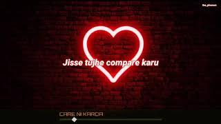 Care Ni Karda - YO YO HONEY SINGH_ALFAZ   WHATSAPP STATUS   THE PHENOM