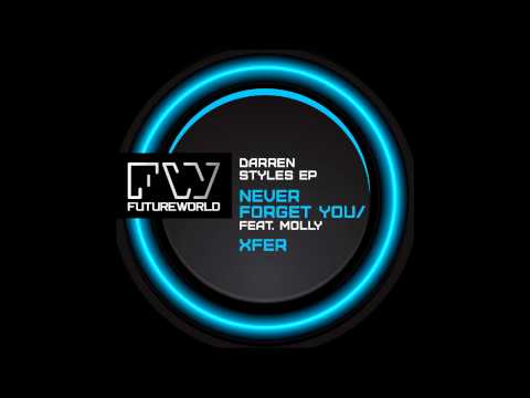 Darren Styles feat  Molly - Never forget You (Tyl3R Remix)