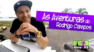 Giro 95 – As Aventuras do Dj Rodrigo Campos #01