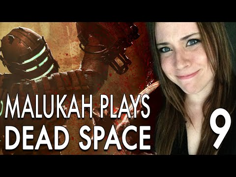 Malukah Plays Dead Space - Ep. 9: Take 2