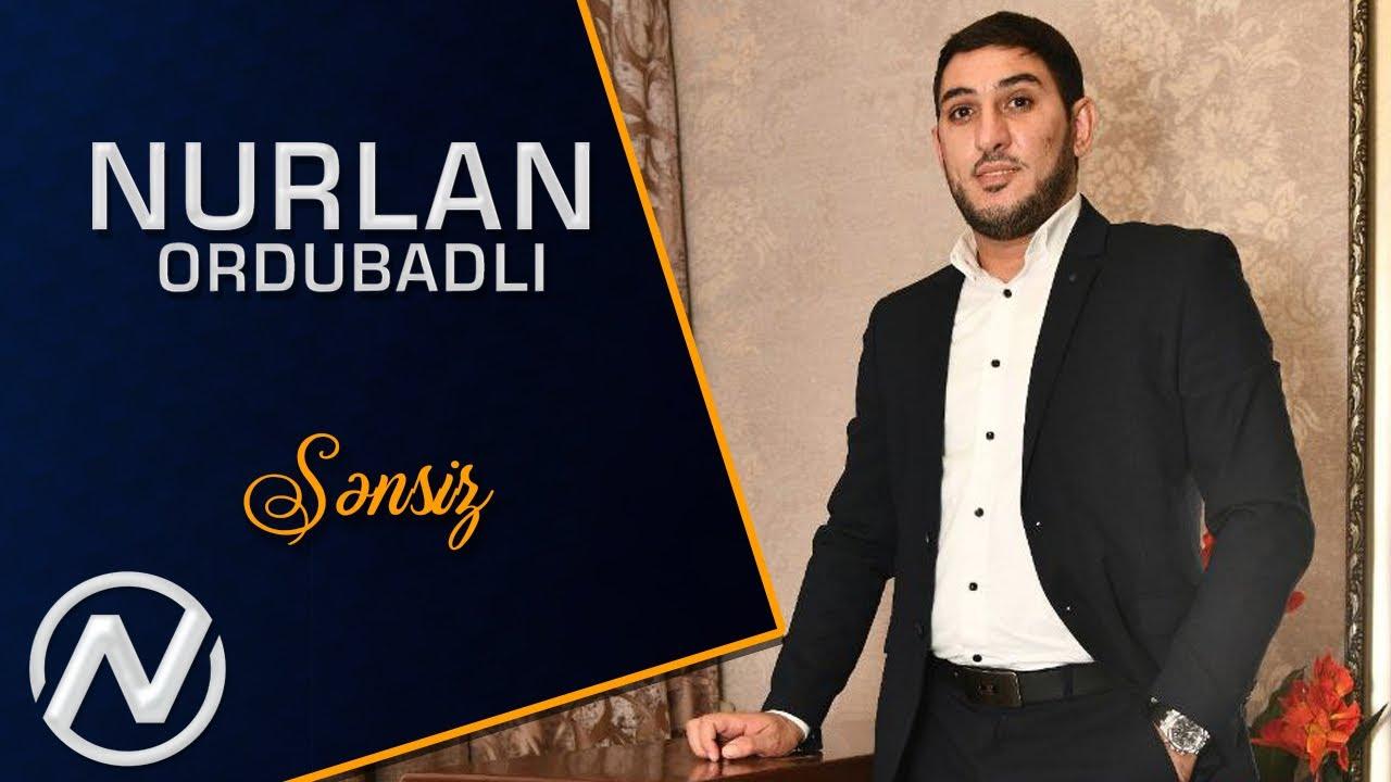 Nurlan Ordubadli - Sensiz 2021 (Official Audio)