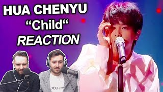 "Singers Reaction/Review to ""Hua Chenyu - Child"""