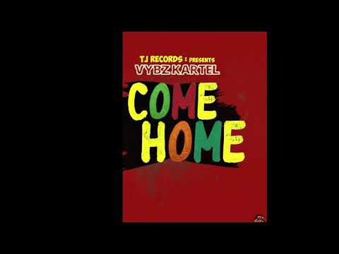 VYBZ KARTEL   COME HOME (RAW VERSION) 2019 AUDIO