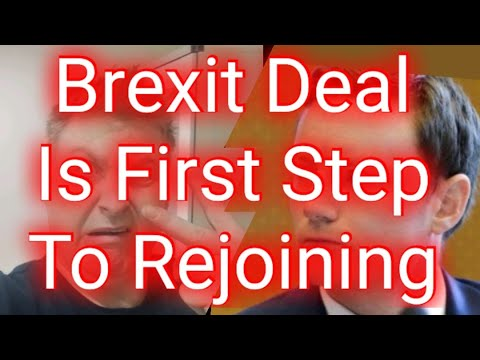 Brexit Deal Is First Step To Rejoining The EU