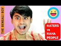 Haters vs People who react Haha || Latest Funny Video || (The Bengali Boy)