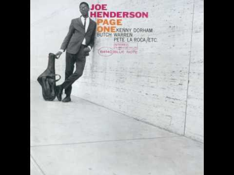 Joe Henderson & Kenny Dorham - 1963 - Page One - 03 Homestretch